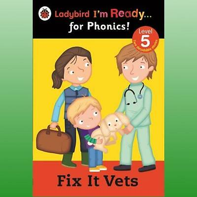 Fix it Vets Ladybird Im Ready for Phonics Level 5