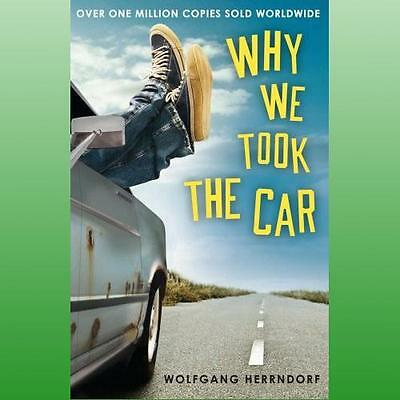 Why We Took the Car by Herrndorf Wolfgang