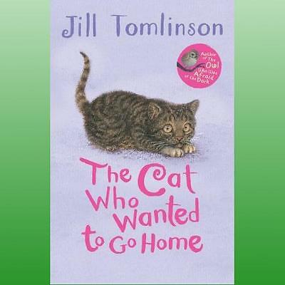 Cat Who Wanted to Go Home by Tomlinson Jill