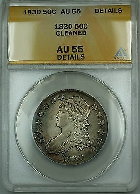 1830 Capped Bust Silver Half Dollar 50c Coin ANACS AU-55 Details Cleaned RF