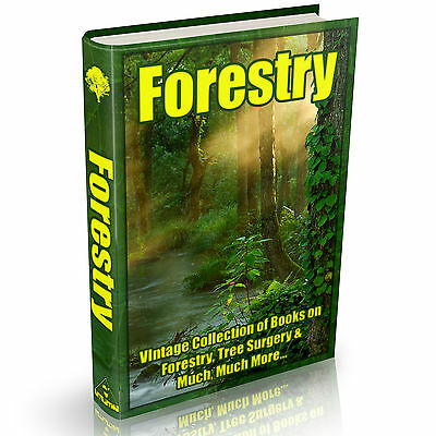 Forestry Books - 113 Vintage Books on DVD Tree surgeons Horticulturalists Timber