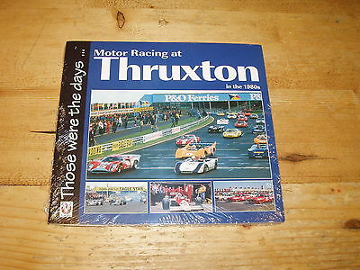 Book - Motor Racing at Thruxton in the 1980's. (Shrinkwrapped)