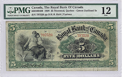 $5 Royal Bank of Canada 1909; Green Outlined 5s; Fine 12, graded by PMG
