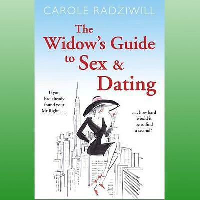 Widows Guide to Sex and Dating by Radziwill Carole