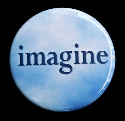 IMAGINE - Novelty Button Pinback Badge 1.5""