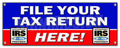 FILE YOUR TAX RETURN HERE BANNER SIGN taxes irs refund check income finances