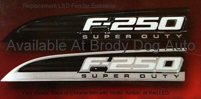Ford Super duty F250 LED Lighted Fender Emblems 2011,12,13,14,15,16 By Recon