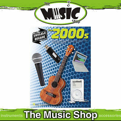 2000's Ukulele Decade Series Music Book  - 80 Song from 2000s for Ukulele