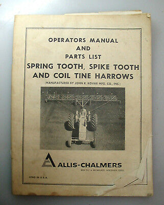 Allis-Chalmers Operator's Manual & Parts List, Spring &,spike Tooth
