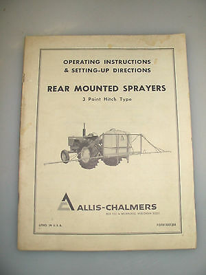 Allis-Chalmers Operator Instructions,setting Up Directions For Rear Sprayers