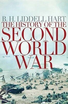 A History of the Second World War by B. H. Liddell Hart (New Paperback Book)