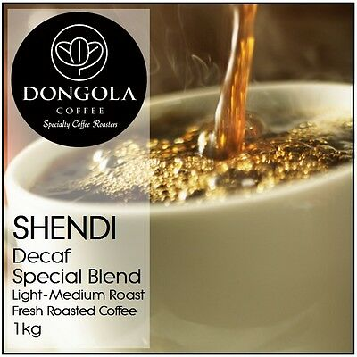 1KG DONGOLA SHENDI Swiss Water Premium Blend Decaf Fresh Roasted Coffee Beans