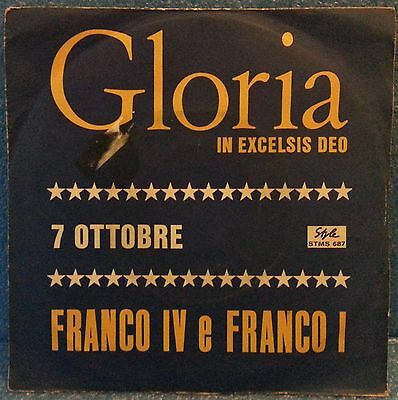 """# Franco IV Franco I GLORIA IN EXCELSIS DEO Italy 1969 VERY RARE 7""""-I00431"""