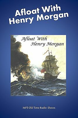 Afloat with Henry Morgan   52  (OTR)  MP3 radio shows on a single CD