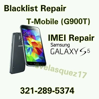 Galaxy S5 G900T BAD IMEI REPAIR T-Mobile Blacklist FIX Remotely ***MOST SOLD***