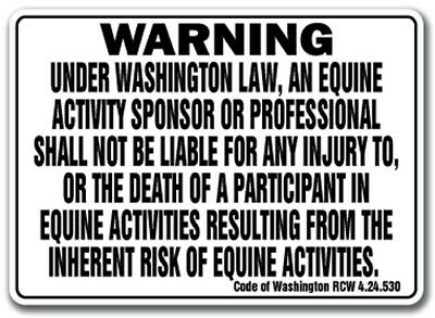 WASHINGTON Equine Sign activity liability warning statute horse farm barn stable