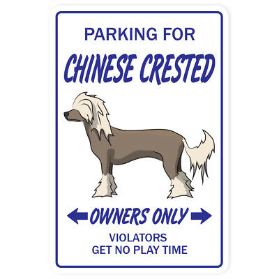 CHINESE CRESTED Novelty Sign dog pet parking signs toy gift funny puppy breeder
