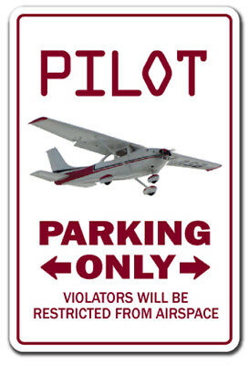 PILOT Sign parking signs air plane Cessna fly gift Beechcraft airplane aviation