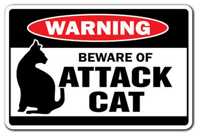 BEWARE OF ATTACK CAT Warning Sign cats signs gag gift guard feline security joke