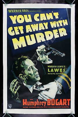 YOU CAN'T GET AWAY WITH MURDER * CineMasterpieces HUMPHREY BOGART MOVIE POSTER