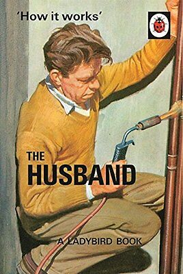 How it Works The Husband Ladybird Books for Grown-Ups Fast 9780718183561
