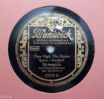 Ella Fitzgerald - How High The Moon / Smooth Sailing ~ Brunswick (288)