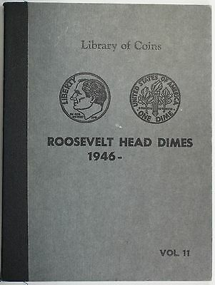 Library of Coins Roosevelt Head Dime (1946 - ) 2 page Album Volume 11