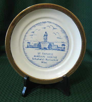 """Plate/Porcelain/ST. Therese Marian Shrine Schofield Rothchild/ WI./ 7"""""""