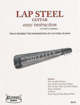 Lap Steel Guitar Instruction Book:A Beginner's Guide to Playing Lap Steel Guitar