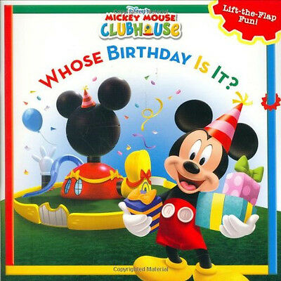 Mickey Mouse Clubhouse Whose Birthday Is It?  by Disney Book Group (Paperback)