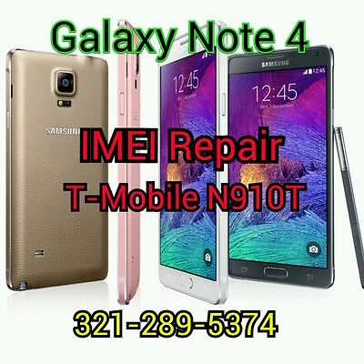 *REMOTELY SUPPORTED* Galaxy Note 4 N910T BAD IMEI REPAIR T-Mobile Blacklist FIX