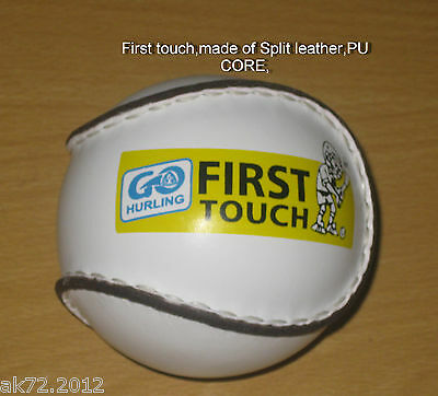 Hurling Ball/Sliotars First Touch  Goo PU core, Split leather