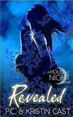 Revealed: Number 11 in series (House of Night) by P. C. & Kristin Cast (PB Book)