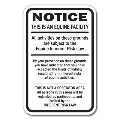 "Supplemental Equine Liability 12"" x 18"" Aluminum Sign warning statute horse farm"