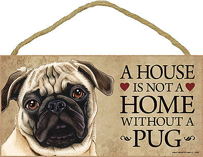 Pug Indoor Dog Breed Sign Plaque - A House Is Not A Home Fawn + Bonus Coaster