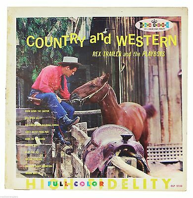 REX TRAILER & THE PLAYBOYS Country & Western LP 60s Crown Records Cowboy Songs