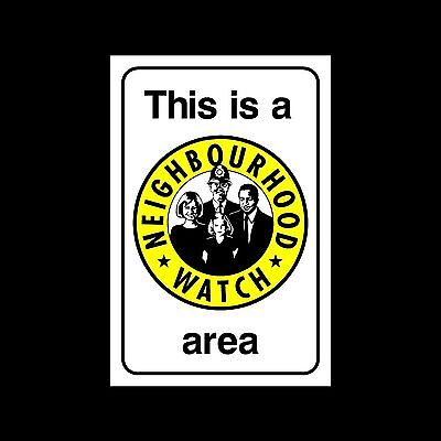 Neighbourhood Watch - Plastic Sign or Sticker - All Sizes/Materials - (MISC69)
