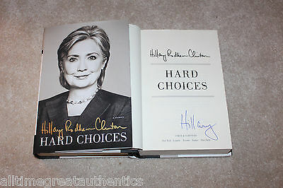 HILLARY RODHAM CLINTON SIGNED AUTOGRAPH AUTHENTIC 'HARD CHOICES' BOOK w/COA
