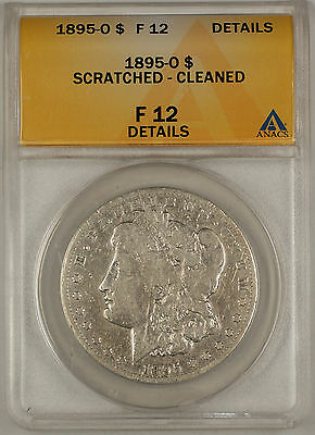 1895-O Morgan Silver Dollar ANACS F-12 Details - Scratched & Cleaned