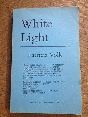 ARC Uncorrected Advance Copy Proof White Light 1987 Book Rare Volk Patricia Vtg