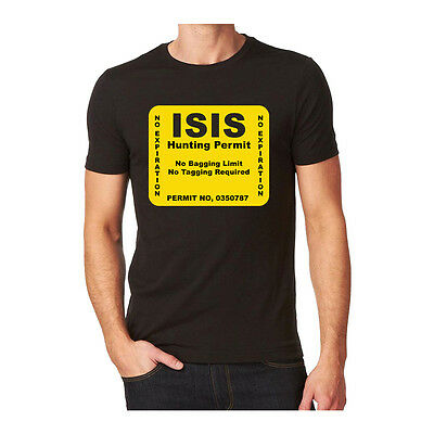 New ISIS Hunting Permit Unisex T-Shirt ( all sizes IS Hunting Club
