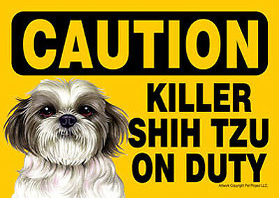 Killer Shih Tzu On Duty Dog Sign Magnet Hook & Loop Fastener 5x7 Puppy Cut