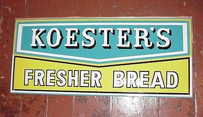 BEAUTIFUL OLD KOESTER'S BREAD PAINTED TIN SIGN KICK PLATE MINT CONDITION PIECE
