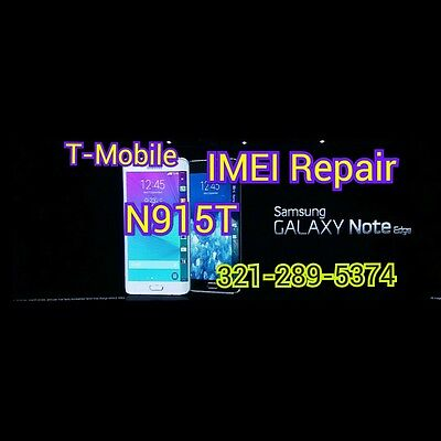 *REMOTE SUPPORTED* Galaxy Note Edge N915T BAD IMEI REPAIR T-Mobile Blacklist FIX