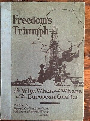 FREEDOM'S TRIUMPH 1919 WHY WHEN WHERE EUROPEAN CONFLICTS WWI Women's Weekly Maps