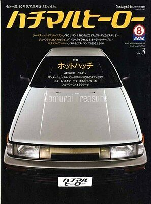JDM 80's HERO MAGAZINE Vol.03 TOYOTA AE86 COROLLA LEVIN HONDA CIVIC NISSAN MARCH