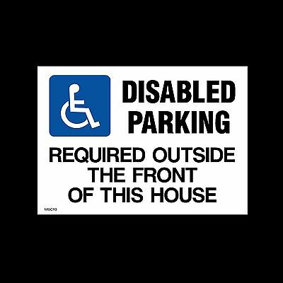 Disabled Parking Required Outside - Plastic Sign, Sticker- All Sizes - MISC113