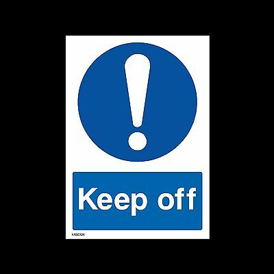 Keep Off - Plastic Sign, Sticker - All Sizes - MISC128