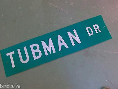 "Vintage ORIGINAL TUBMAN DR Street Sign 36"" X 9"" White Lettering on Green Ground"