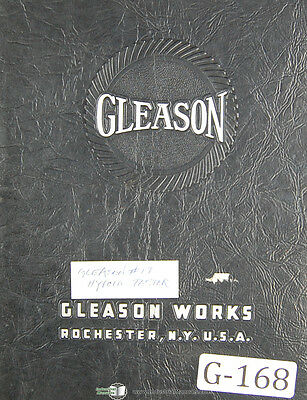 Gleason 17, Hypoid Testing Machine, Operations Instructions Manual Year (1937)